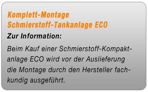Komplett-Montage Schmierstofftank-Kompaktanlage ECO